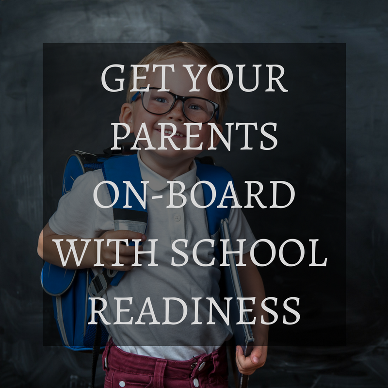 getting parents on board with school readiness